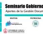 Seminario Gobierno Municipal: los aportes de la Gestión Documental yArchivos