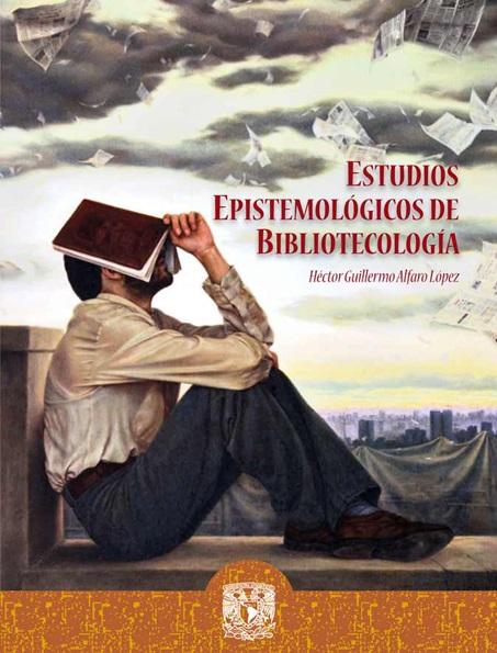 Estudiosepistemologicosdebibliotecología